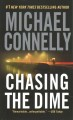 Go to record Chasing the dime : a novel