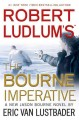 Go to record Robert Ludlum's The Bourne imperative