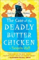 Go to record The case of the deadly butter chicken : from the files of ...