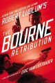 Go to record Robert Ludlum's the Bourne retribution : a new Jason Bourn...