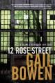 Go to record 12 Rose Street : a Joanne Kilbourn mystery