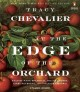 Go to record At the edge of the orchard : a novel