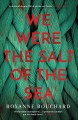 Go to record We were the salt of the sea